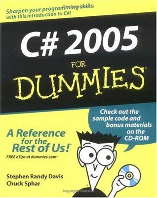 C# 2005 For Dummies  by  Stephen Randy Davis