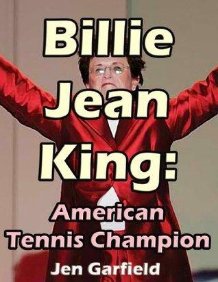 Billie Jean King: American Tennis Champion  by  Nick Kalyn