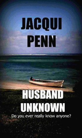 HUSBAND UNKNOWN  by  Jacqui Penn