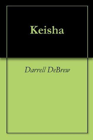 Keisha  by  Darrell Debrew