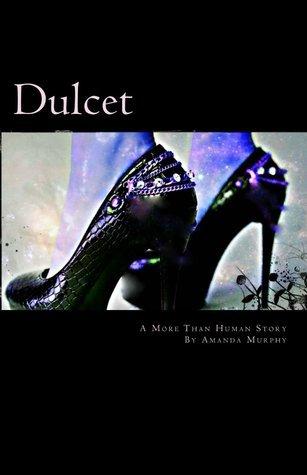 Dulcet  by  Amanda  Murphy