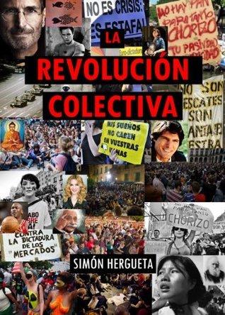 La revolución colectiva Simón Hergueta
