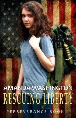 Rescuing Liberty (Perseverance, #1) Amanda Washington