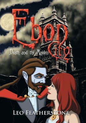 Ebon City: Death and the Maiden  by  Leo Featherstone