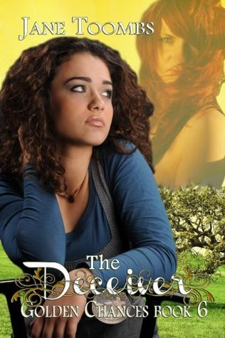 The Deceiver (Golden Chances, #6) Jane Toombs