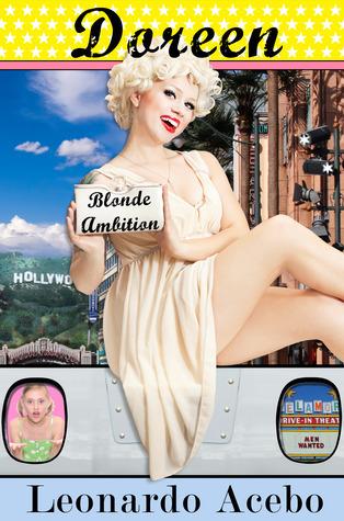 Doreen: Blonde Ambition  by  Leonardo Acebo