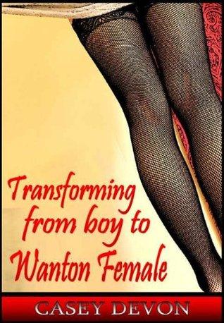 Transitioning From Boy To Wanton Female Casey Devon