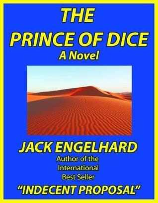 The Prince of Dice Jack Engelhard