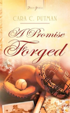 A Promise Forged Cara C. Putman