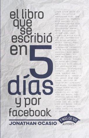 El libro que se escribió en 5 días y por facebook Jonathan Ocasio