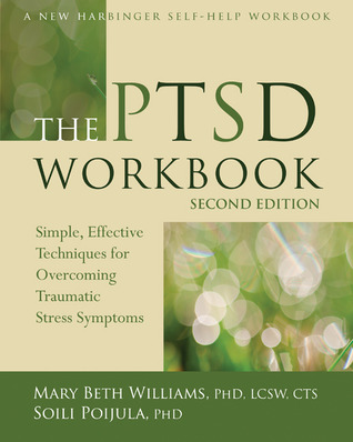 Simple and Complex Post-Traumatic Stress Disorder: Strategies for Comprehensive Treatment in Clinical Practice  by  Mary Beth Williams
