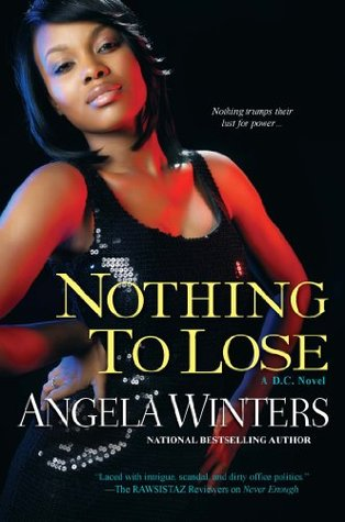 Nothing to Lose (D.C. Series)  by  Angela Winters