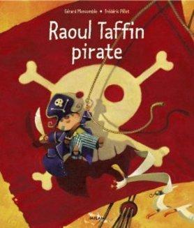 Raoul Taffin Pirate  by  Gérard Moncomble