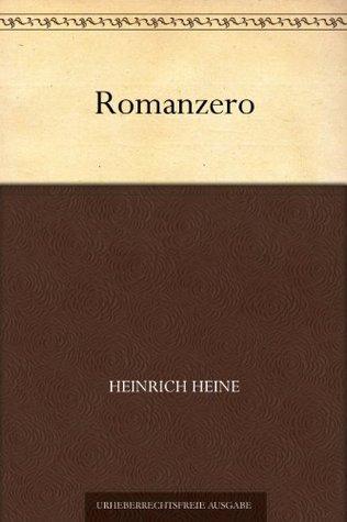 Romanzero (免费公版书) Heinrich Heine