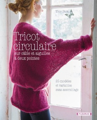 Tricot circulaire (Créa-Passion)  by  Tine Tara