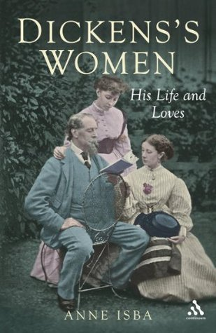Dickenss Women: His Great Expectations Anne Isba