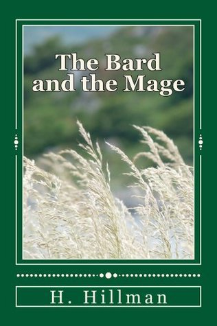 The Bard and the Mage  by  H. Hillman