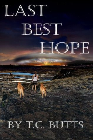 Last Best Hope  by  T.C. Butts