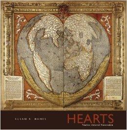 Hearts: Timeless, Universal, Transcendent Susan R. Hanes