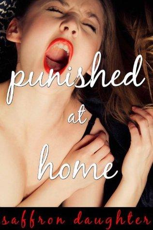 Punished at Home Saffron Daughter