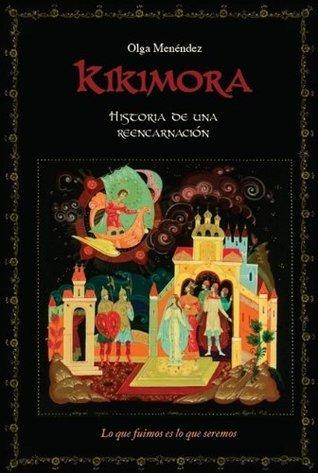Kikimora. Historia de una reencarnación.  by  Olga Menendez