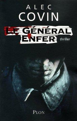 Le Général Enfer (Thriller)  by  Alec Covin