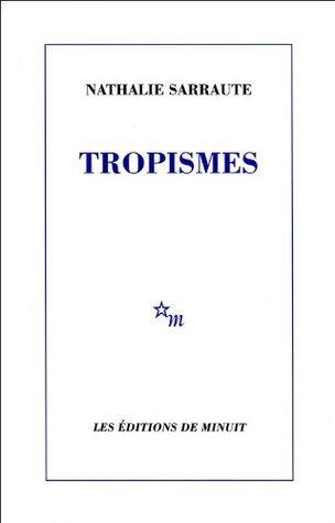 Tropismes Nathalie Sarraute