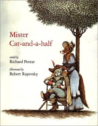 Mister Cat-and-a-Half  by  Richard Pevear