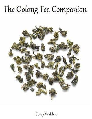 The Oolong Tea Companion  by  Corey Walden