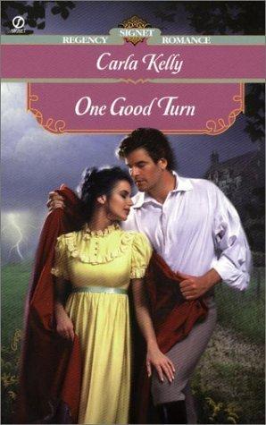 One Good Turn (Nesbitt, #2)  by  Carla    Kelly