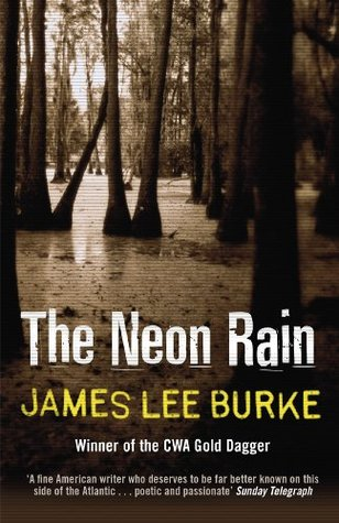 In The Electric Mist With The Confederate Dead (Dave Robicheaux, #6) James Lee Burke