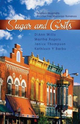 Sugar And Grits DiAnn Mills