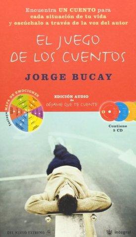 El Juego de los Cuentos(Contiene 5 CDs) (Spanish Edition)  by  Jorge Bucay