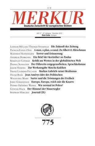 MERKUR Deutsche Zeitschrift für europäisches Denken: Heft 12 / Dezember 2013 Christian Demand