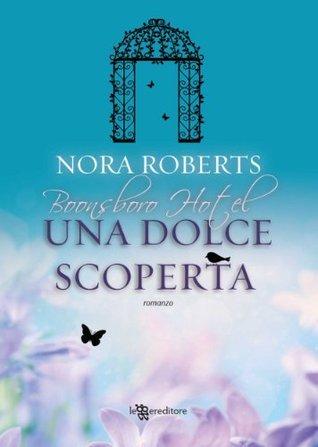 Una dolce scoperta  by  Nora Roberts
