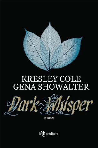 Dark Whisper  by  Kresley Cole