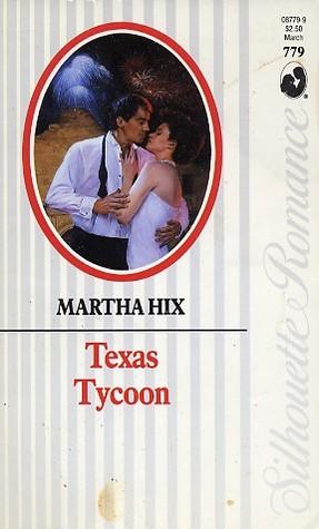 Texas Tycoon Martha Hix