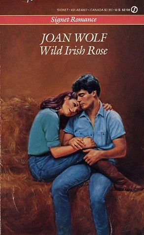 Wild Irish Rose  by  Joan Wolf