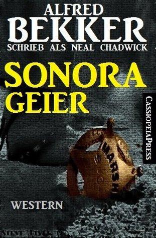 Sonora-Geier: Western-Roman Alfred Bekker