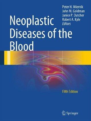 Neoplastic Diseases of the Blood Peter H. Wiernik