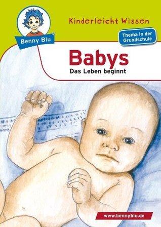Benny Blu - Babys: Das Leben beginnt Renate Wienbreyer