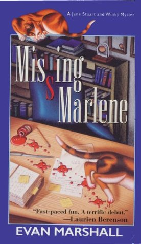 Missing Marlene (Jane Stuart and Winky #1)  by  Evan Marshall