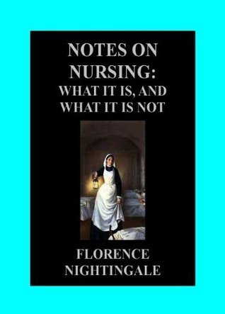 Notes On Nursing (Dover Books on Biology)  by  Florence Nightingale