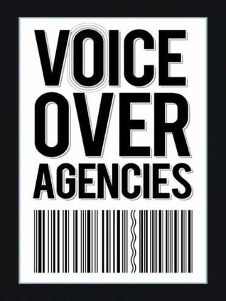 Voice Over Agencies  by  Alan Smithee