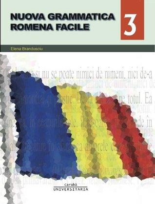 Nuova Grammatica Romena Facile  by  Elena Brandusoiu