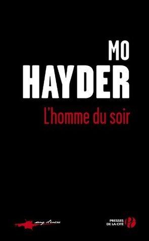 LHomme du soir  by  Mo Hayder