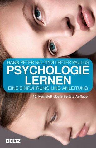 Psychologie lernen (Beltz Taschenbuch)  by  Hans-Peter Nolting