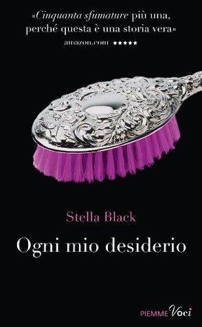 Ogni mio desiderio (Piemme voci)  by  Stella Black