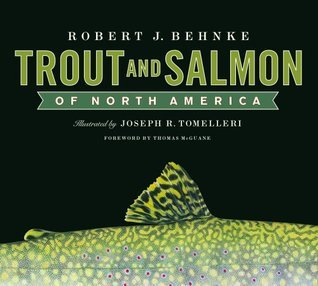 Trout and Salmon of North America Robert Behnke