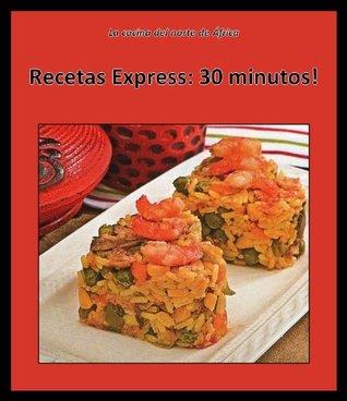 Recetas Express : 30 minutos! (La cocina del norte de África) (Spanish Edition)  by  Oum Abdillah